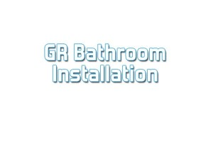 GR Bathroom Installation